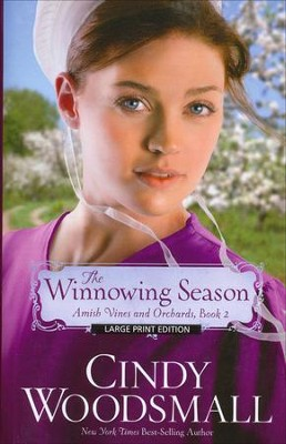 The Winnowing Season, Amish Vines and Orchards Series #2 LGPT   -     By: Cindy Woodsmall