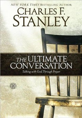 The Ultimate Conversation, Large Print  -     By: Charles F. Stanley