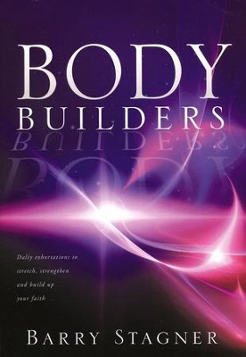 Body Builders  -     By: Barry Stagner
