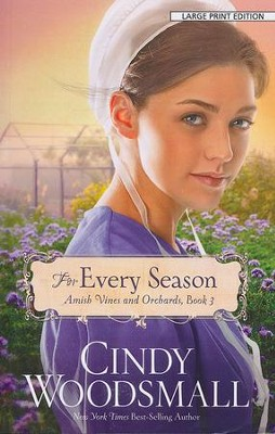 For Every Season, Large Print  -     By: Cindy Woodsmall