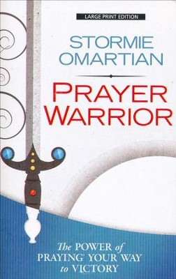 Prayer Warrior, Large Print  -     By: Stormie Omartian