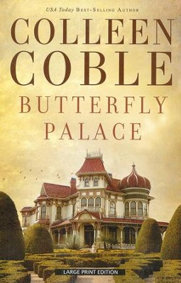 Butterfly Palace, Large Print  -     By: Colleen Coble