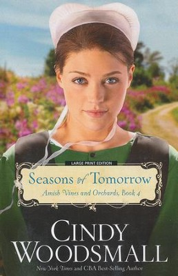 Seasons of Tomorrow, Large Print  -     By: Cindy Woodsmall