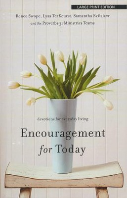 Encouragement for Today, Large Print  -     By: Renee Swope, Lysa TerKeurst, Samantha Reed
