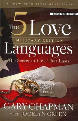 The 5 Love Languages Military Edition, Large Print - Slightly Imperfect  -     By: Gary Chapman, Jocelyn Green