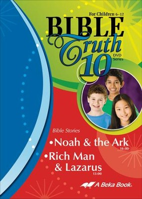 Abeka Bible Truth DVD #10: Noah & the Ark, Rich Man &  Lazarus  -