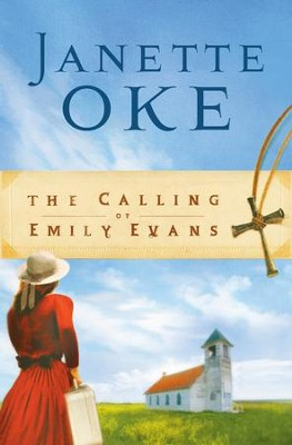 Calling of Emily Evans, The - eBook  -     By: Janette Oke