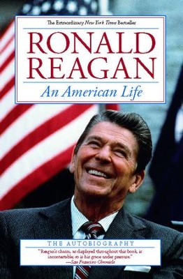 An American Life: The Autobiography - eBook  -     By: Ronald Reagan