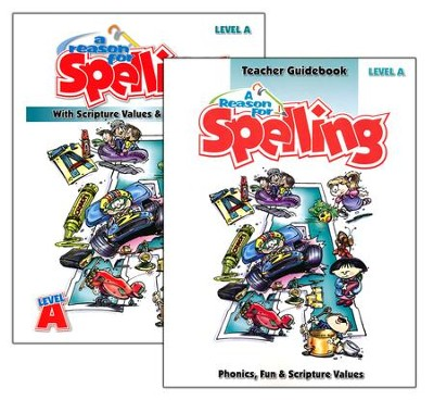 A Reason for Spelling, Level A, Teacher Guidebook and Student Worktext  -