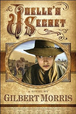 Joelle's Secret - eBook  -     By: Gilbert Morris