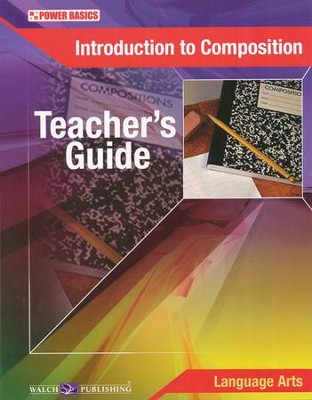 Power Basics Introduction to Composition Teacher's Guide   -