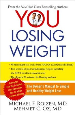 YOU: Losing 10 Pounds in 60 Days: The Owner's Manual to Smart Dieting - eBook  -     By: Michael F. Roizen, Mehmet C. Oz