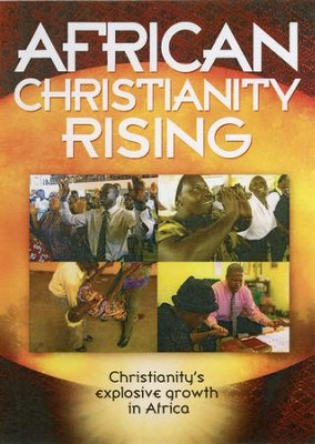 African Christianity Rising, DVD   -
