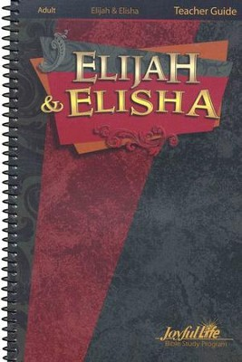 Elijah & Elisha Adult Bible Study Teacher Guide   -