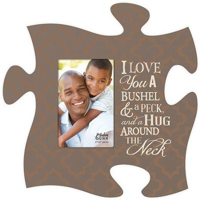 I Love You A Bushel and A Peck, Puzzle Piece Photo Frame  -