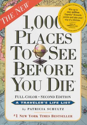 1000 Places to See Before You Die Second Edition  -     By: Patricia Schultz