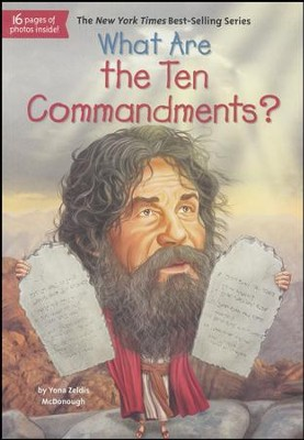 What Are the Ten Commandments?  -     By: Yona Z. McDonough