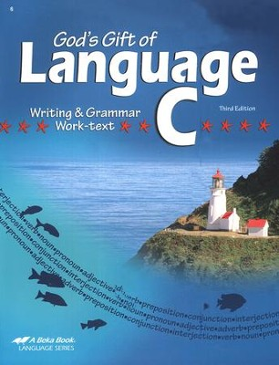 Abeka God's Gift of Language C Writing & Grammar Work-text,  Third Edition  -
