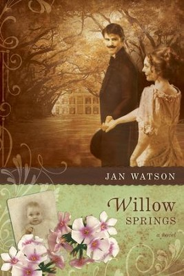 Willow Springs - eBook  -     By: Jan Watson