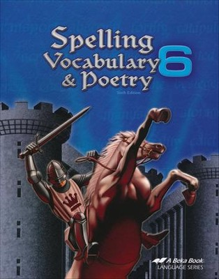 Abeka Spelling, Vocabulary, & Poetry 6    -