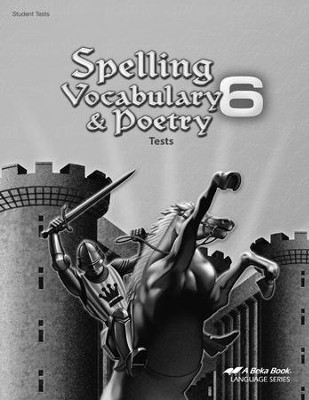 Abeka Spelling, Vocabulary, & Poetry 6 Tests   -