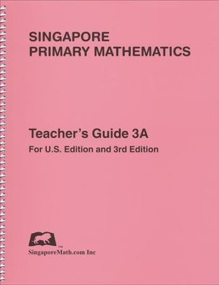 Singapore Math: Primary Math Teacher's Guide 3A   -