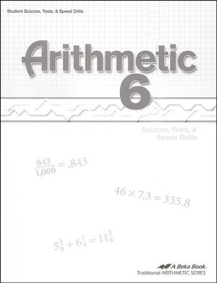 Abeka Arithmetic 6 Quizzes, Tests & Speed Drills   -