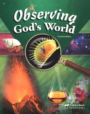 Abeka Observing God's World, Fourth Edition   -