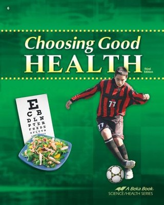Choosing Good Health, Third Edition   -