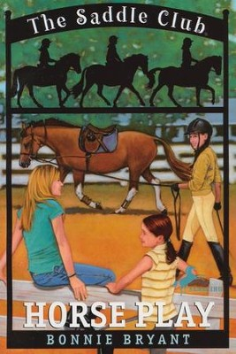 The Saddle Club Series: Horse Play   -     By: Bonnie Bryant