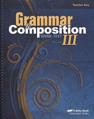 Abeka Grammar & Composition III Work-text Teacher Key   -