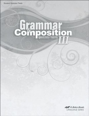 Abeka Grammar & Composition III Quizzes & Tests   -