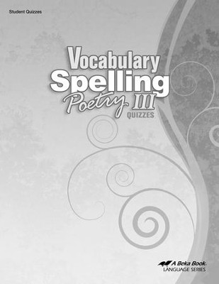 Abeka Vocabulary, Spelling, & Poetry III Quizzes   -