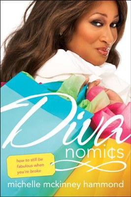 Divanomics: How to Still Be Fabulous When You're Broke - eBook  -     By: Michelle McKinney Hammond