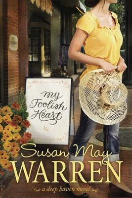 My Foolish Heart - eBook  -     By: Susan May Warren