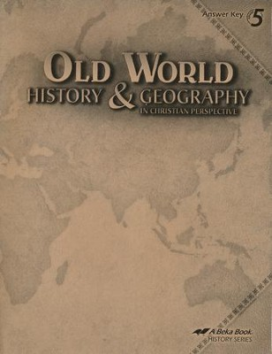 Abeka Old World History & Geography in Christian Perspective Answer Key  -