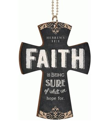 Faith Is Being Sure, Car Charm  -
