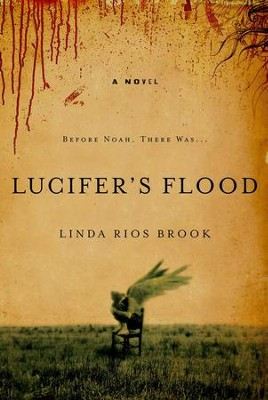 Lucifer's Flood - eBook  -     By: Linda Rios Brook