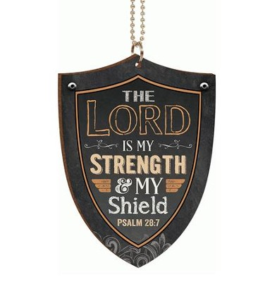 Shield, The Lord is My Strength, Car Charm  -