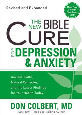 The New Bible Cure For Depression & Anxiety - eBook  -     By: Don Colbert M.D.