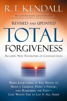 Total Forgiveness Revised - eBook  -     By: R.T. Kendall