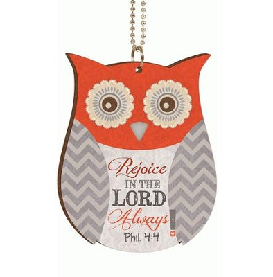 Owl, Rejoice in the Lord Always, Car Charm  -