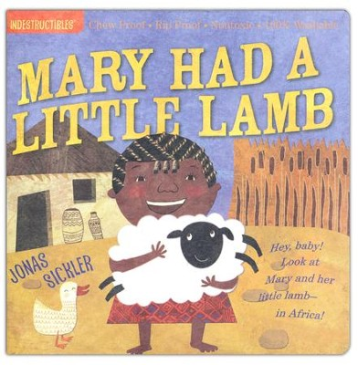 Indestructibles: Mary Had A Little Lamb  -     By: Amy Pixton