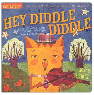 Indestructibles: Hey Diddle Diddle  -     By: Amy Pixton