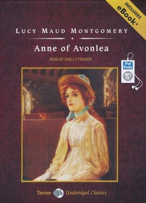 Anne of Avonlea, Unabridged Audiobook on MP3 with eBook  -     Narrated By: Shelly Frasier     By: L.M. Montgomery