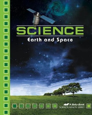 Abeka Science: Earth and Space Student Text, Grade 8   -