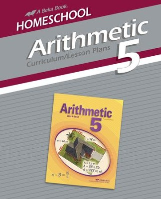Abeka Homeschool Arithmetic 5 Curriculum/Lesson Plans   -