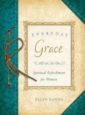Everyday Grace - eBook  -     By: Ellyn Sanna