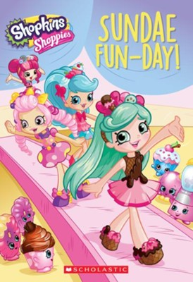 Sundae Fun-Day Shopkins Chapter Book  -     By: Judy Katschke