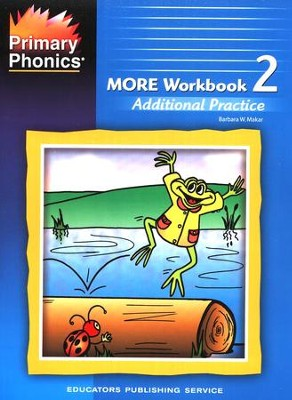 More Primary Phonics Workbook 2 Additional Practice   -     By: Barbara W. Makar